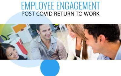 Managing Employee Engagement and Productivity Post COVID-19